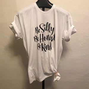 Be silly honest kind T-shirt XL